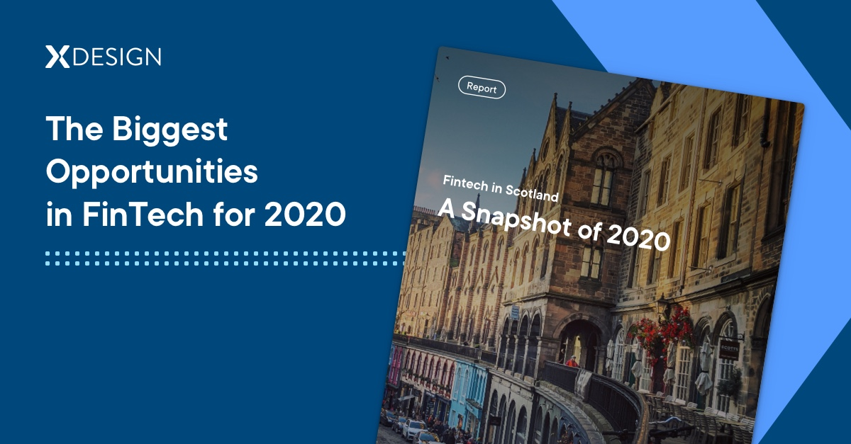 Cover of xDesign's report: Fintech in Scotland: A Snapshot of 2020