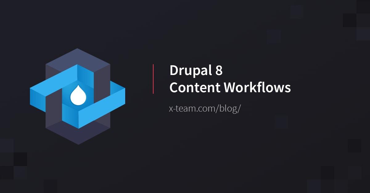 Drupal 8 Content Workflows