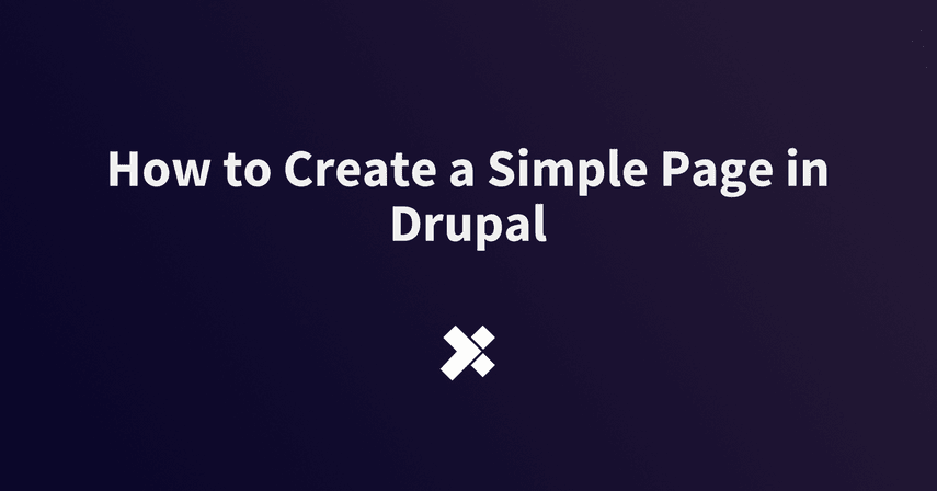 How to Create a Simple Page in Drupal
