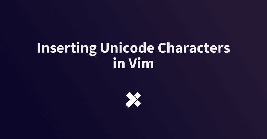 Inserting Unicode Characters in Vim