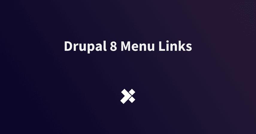 Drupal 8 Menu Links