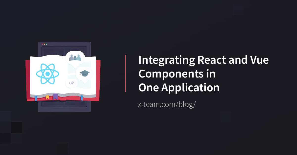 Integrating React and Vue Components in One Application