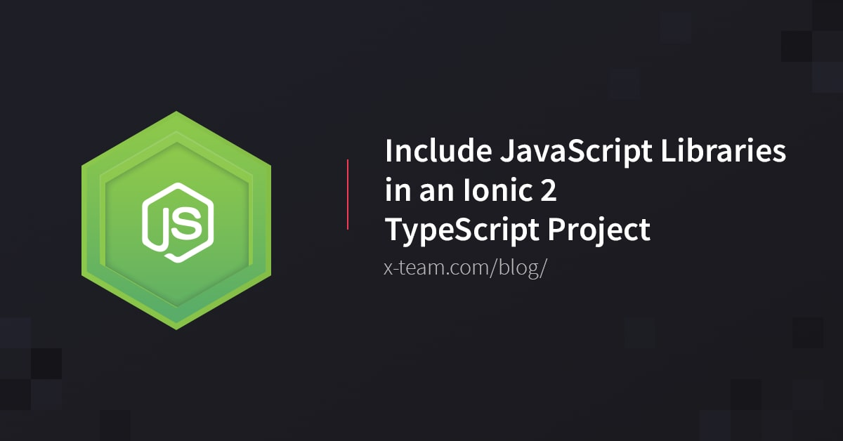 Include JavaScript Libraries in an Ionic 2 TypeScript Project