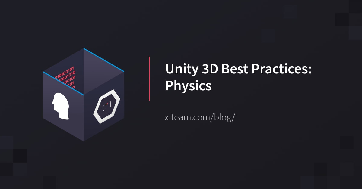 Unity 3D Best Practices: Physics