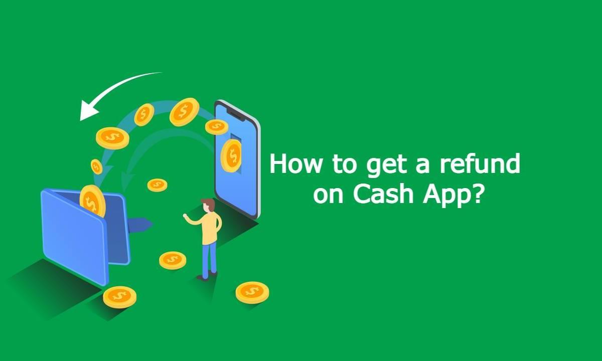 Get refund on cashapp