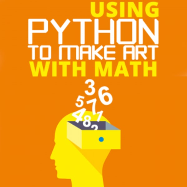 Cover image for Using Python to Make Art with Math