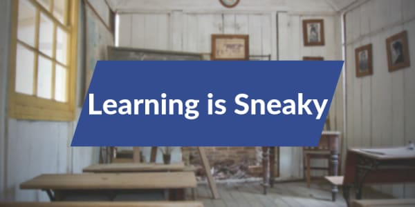 Cover image for Learning is Sneaky