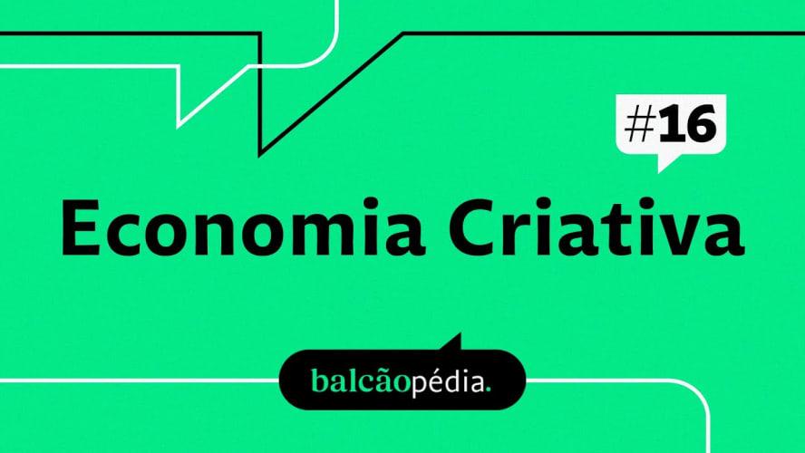 O que é Economia Criativa?