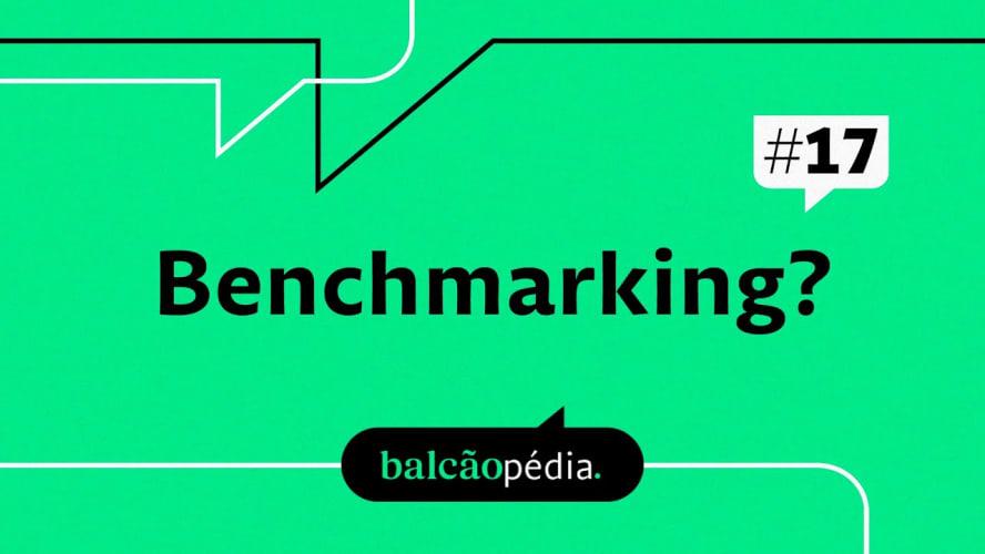 O que é Benchmarking?
