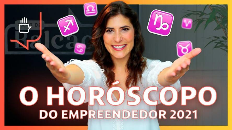 O horóscopo do empreendedor 2021