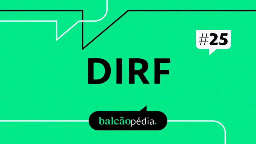 O que é DIRF?