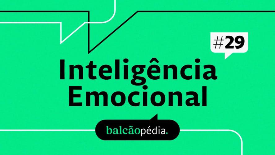 O que é Inteligência Emocional?