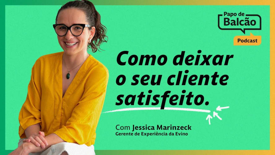 Como deixar o cliente satisfeito | Evino