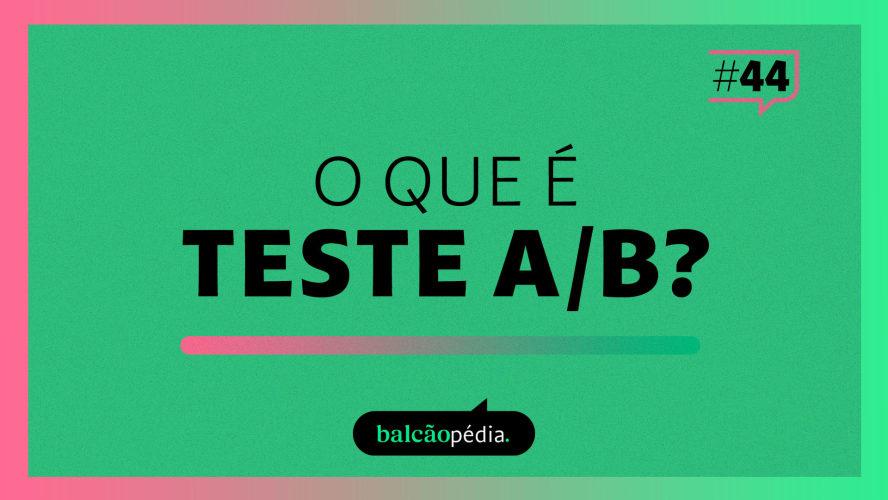 O que é teste A/B?