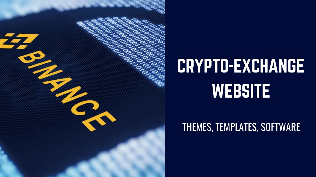 Bitcoin, cryptocurrency exchange website templates and software