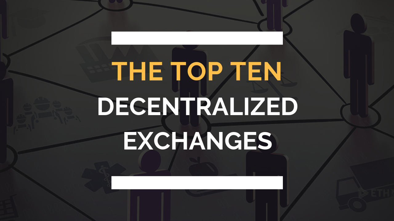 https://res.cloudinary.com/duooifxwj/image/upload/v1549890155/coinjoker/top-10-decentralized-exchanges.png