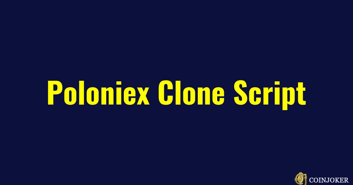 https://res.cloudinary.com/duooifxwj/image/upload/v1551701007/coinjoker/poloniex-clone-script-demo-coinjoker.png