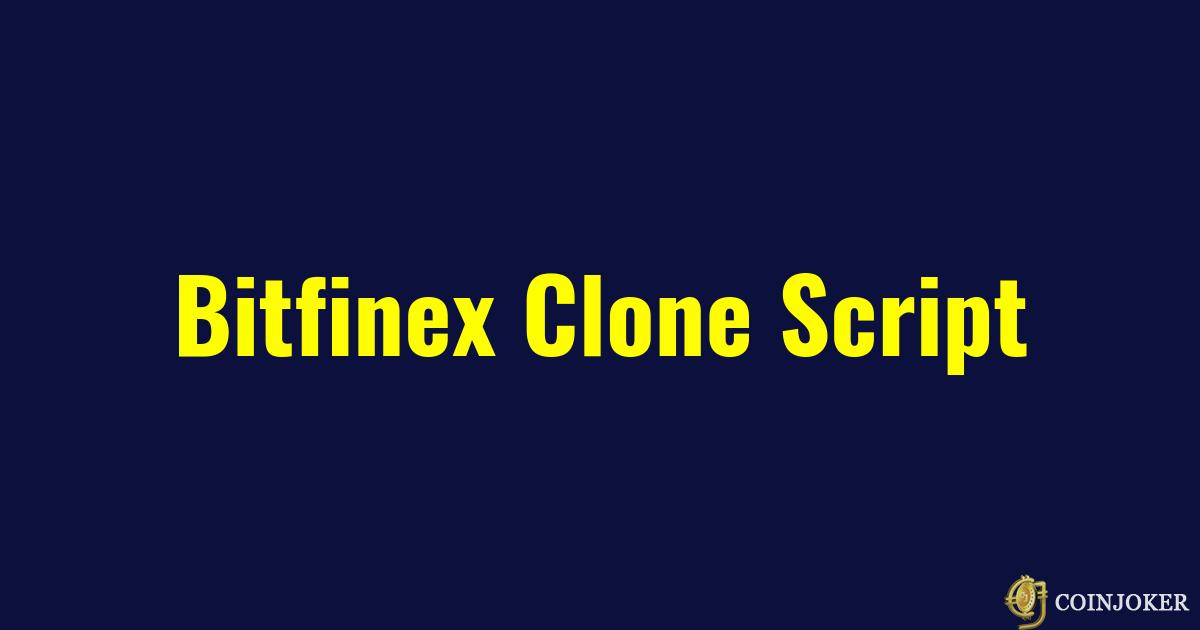 https://res.cloudinary.com/duooifxwj/image/upload/v1551704552/coinjoker/bitfinex-clone-script.png