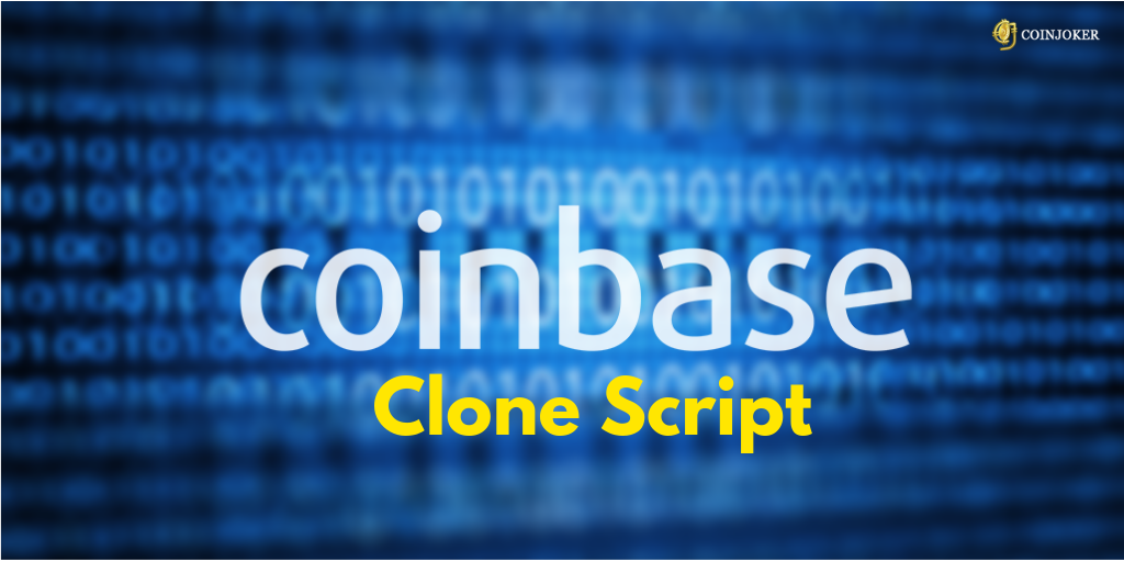 https://res.cloudinary.com/duooifxwj/image/upload/v1551705809/coinjoker/coinbase-clone-script.png