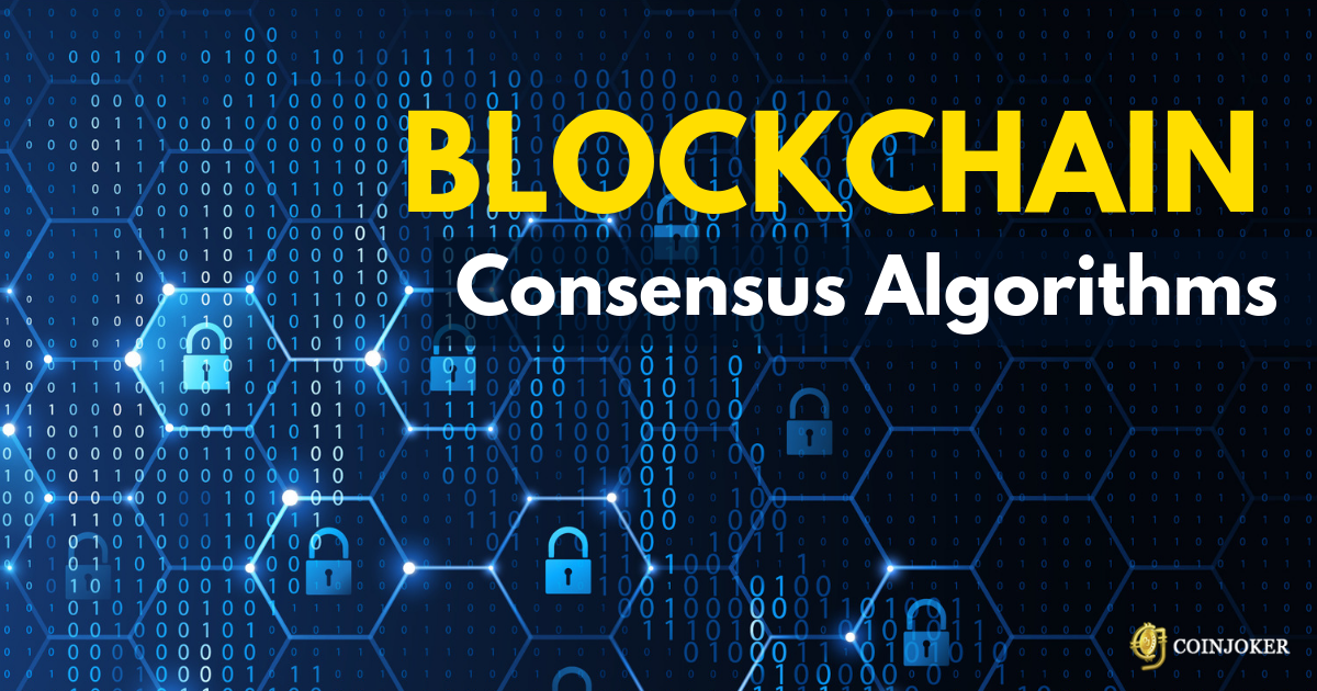 https://res.cloudinary.com/duooifxwj/image/upload/v1555745681/coinjoker/blockchain-consensus-algorithms.png