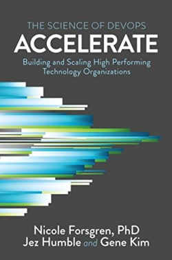 Cover of Accelerate: The Science of Lean Software and DevOps
