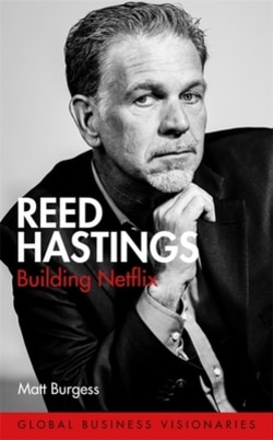 Cover of Reed Hastings: Building Netflix