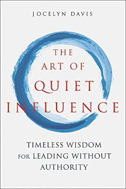 Cover of The Art of Quiet Influence