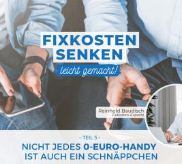 Warum nicht jedes 0-Euro-Handy ein Schnäppchen ist