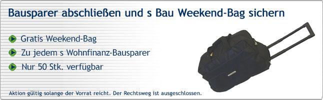 s Bau  Weekender-Aktion