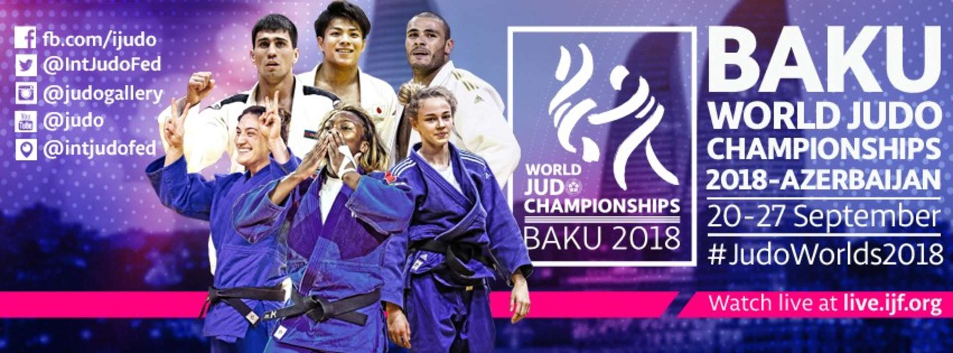 Complete Guide to #JudoWorlds2018 / IJF org