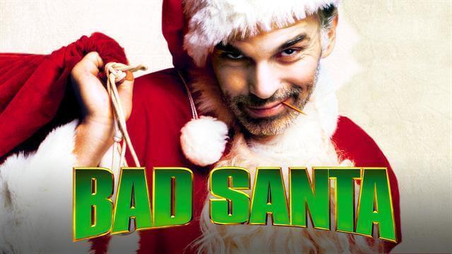 Bad Santa is best movie in the list of Best Christmas Movies
