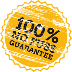 100% No Fuss Guarantee