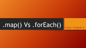 Map() Vs forEach() in javascript