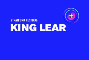 The Stratford Festival: 'King Lear'