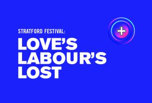 The Stratford Festival: 'Love's Labour's Lost'