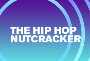 'The Hip Hop Nutcracker'