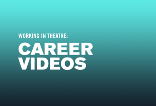 Working in Theatre Career Videos