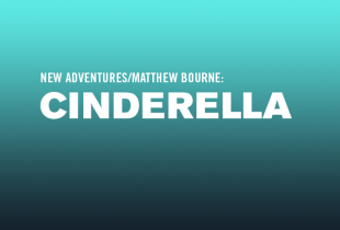 Matthew Bourne's 'Cinderella'