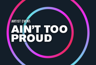 'Ain't Too Proud': A Special Livestream Event