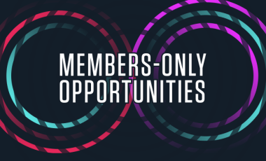 Members-Only Opportunities