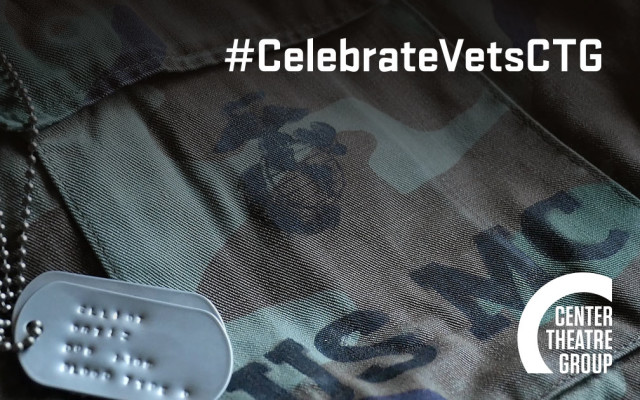 Center Theatre Group Celebrates Veterans