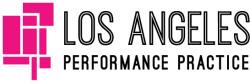 Los Angeles Performance Practice