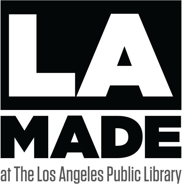 L.A. Made at the Los Angeles Public Library