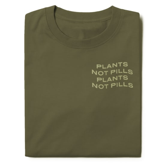Plants Not Pills Shirt, Front Folded