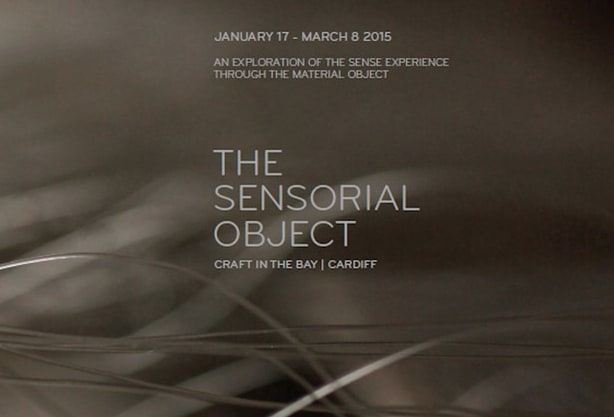 The Sensorial Object, Craft in the Bay, Cardiff