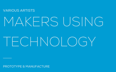 Makers Using Technology, Artist-in-Residence