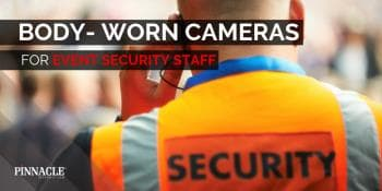 Event Security Staff further invest in Body Cameras