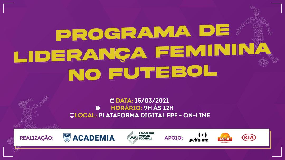 Em março, FPF realizou programa sobre liderança feminina no futebol
