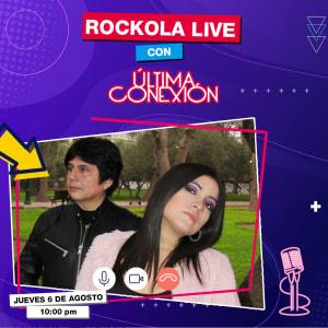 Rockola Live - Ultima Conexion