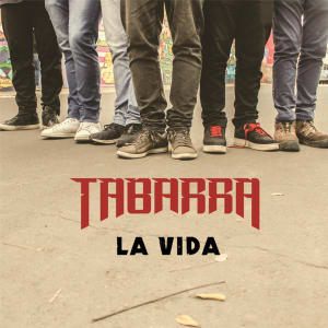 Tabarra - La vida
